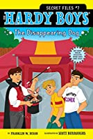 The Disappearing Dog (7) (Hardy Boys: The Secret Files)