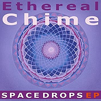 Ethereal Chime Spacedrops Meditation Music