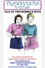 TALE OF TWO MOMMA'S BOYS (Transvestia Book 9) (English Edition) Format Kindle