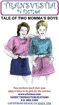 TALE OF TWO MOMMA'S BOYS (Transvestia Book 9) (English Edition) par [Sandy Thomas]