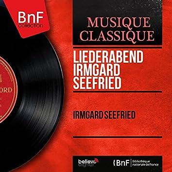 Liederabend Irmgard Seefried (Live Recording, Mono Version)