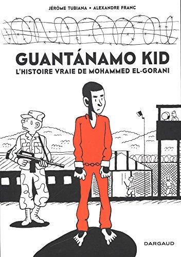 Guantanamo Kid - tome 0 - Guantanamo Kid