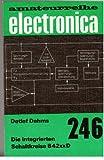 Die integrierten Schaltkreise B 42xx D Amateurreihe electronica Band 246
