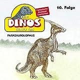 Parasaurolophus: Die Dinos sind da 10