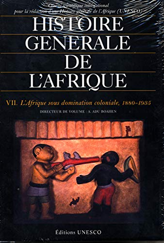 Γενική Ιστορία της Αφρικής Τόμος VII: Αφρική υπό αποικιακή κυριαρχία, 1880-1935 (κύρια έκδοση)