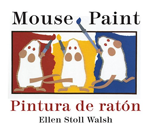 Pintura de raton/Mouse Paint Bilingual Boardbook (Spanish and English Edition) by Ellen Stoll Walsh(2010-06-07)
