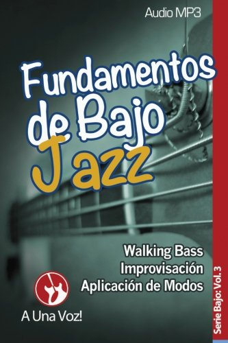 Fundamentos de Bajo Jazz: Volume 3