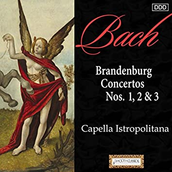 Bach: Brandenburg Concertos Nos. 1, 2 & 3