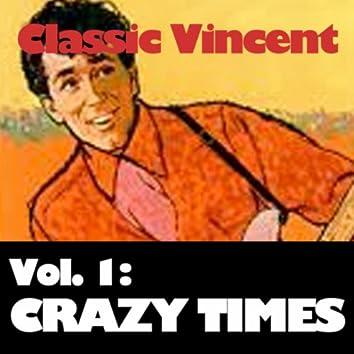 Classic Vincent, Vol. 1: Crazy Times!