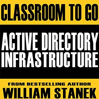 Active Directory Infrastructure Classroom-to-Go audiobook cover art