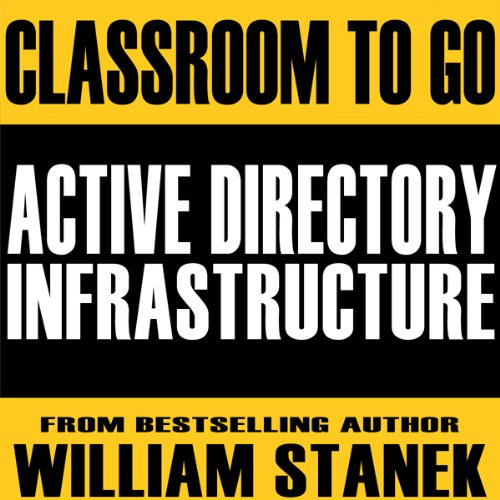 Active Directory Infrastructure Classroom-to-Go cover art