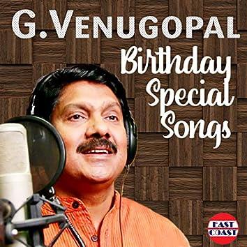 G. Venugopal Birthday Special Songs