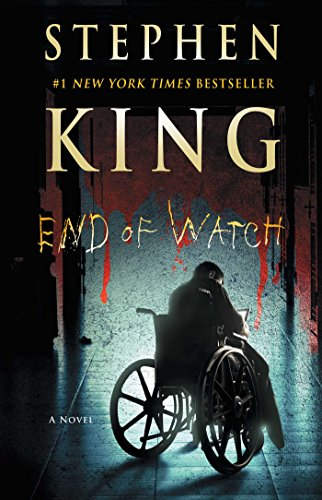 End of Watch: A Novel (The Bill Hodges Trilogy Book 3) (English Edition)