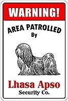 Patrolled By Lhasa Apso 金属板ブリキ看板警告サイン注意サイン表示パネル情報サイン金属安全サイン