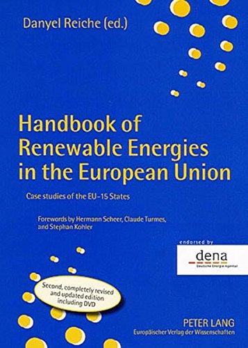Download Handbook of Renewable Energies in the European Union: Case Studies of the Eu-15 States 3631535600