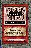 Exegesis del Nuevo Testamento: Manual Para Estudiantes y Pastores