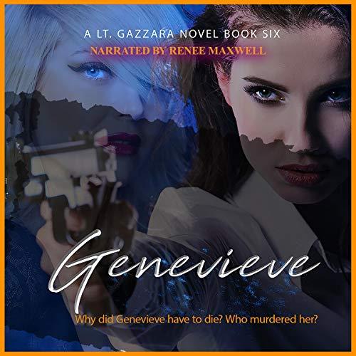 Genevieve: Lt. Kate Gazzara Novels, Book 6
