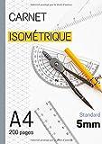 Carnet isométrique: Cahier de pages isométriques pour dessin en perspective - 5 mm - 200 pages FORMAT A4