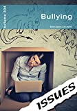 Bullying (Issues Series, Band 304) - Cara Acred
