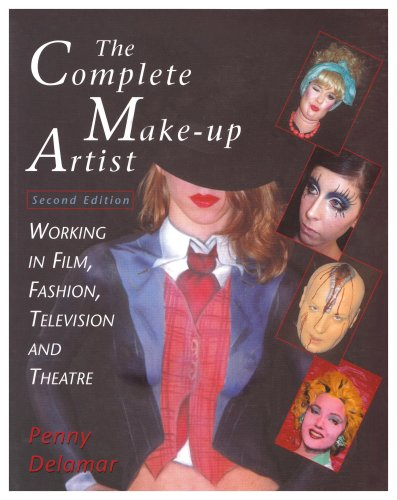 The Complete Make-Up Artist : Working in Film,...