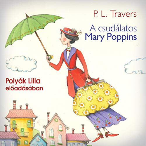 A csudálatos Mary Poppins  By  cover art