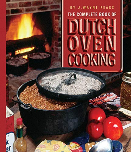 Lowest Prices! The Complete Book of Dutch Oven Cooking Cookbook