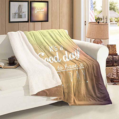 Blanket Quilt Twin Size Good Day Quote with Encouragement Theme Typography Design Super Soft Blankets Home Sofa Bedding Office Car Blankets 59 x 78 inch