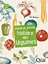 Petite et grande histoire des légumes par Birlouez