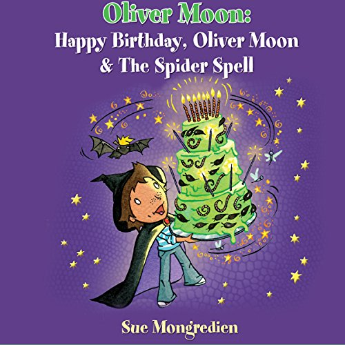 Happy Birthday, Oliver Moon & Oliver Moon and the Spider Spell cover art