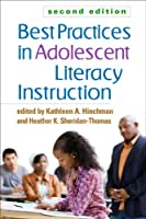Best Practices in Adolescent Literacy Instruction, Second Edition (Solving Problems in the Teaching of Literacy)