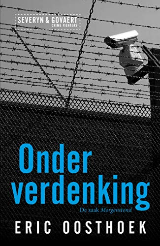 Onder verdenking (Severyn & Govaert Book 1) (Dutch Edition)