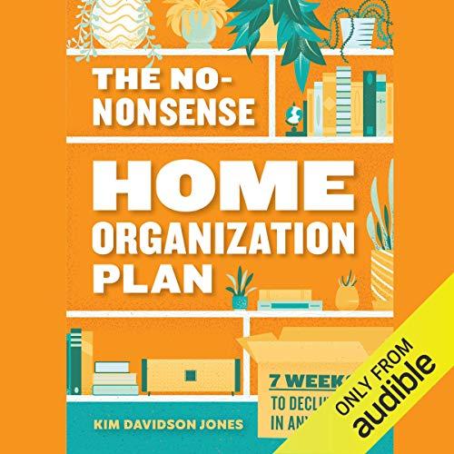 The No-Nonsense Home Organization Plan cover art