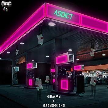 Addict (feat. BabyBoy1N3)