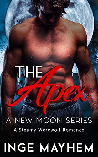The Apex (A New Moon Book 5) (English Edition)