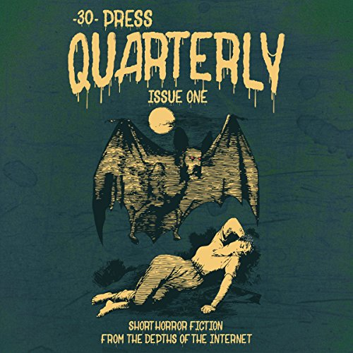 The -30- Press Quarterly, Issue 1 audiobook cover art