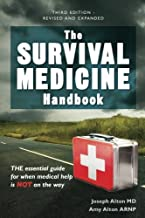 Download The Survival Medicine Handbook: THE essential guide for when medical help is NOT on the way PDF
