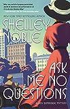 Image of Ask Me No Questions: A Lady Dunbridge Mystery (A Lady Dunbridge Mystery, 1)