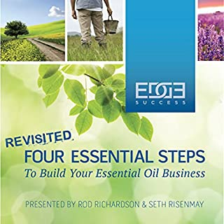 Four Essential Steps to Build Your Essential Oil Business                   By:                                                                                                                                 Rod A Richardson,                                                                                        Seth Risenmay                               Narrated by:                                                                                                                                 Rod A Richardson                      Length: 3 hrs and 46 mins     40 ratings     Overall 4.8