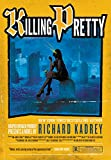 Image of Killing Pretty: A Sandman Slim Novel