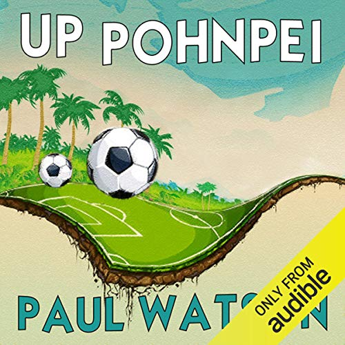 Up Pohnpei audiobook cover art