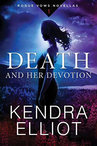 Death and Her Devotion (Rogue Vows Book 1) by [Kendra Elliot]
