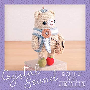 Crystal Sound - Beautiful Girls | J-Pop Collection