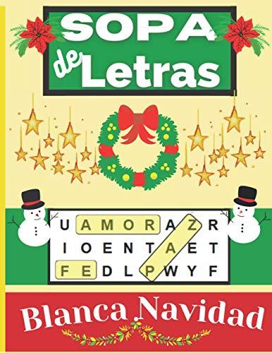 Sopa De Letras Blanca Navidad: Búsqueda de Palabras Sobre 50 Divertidos Temas De La Navidad, Con Letras Grandes Para La...
