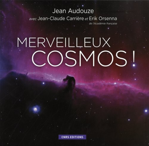 Merveilleux cosmos!