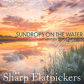 Sundrops On The Water - Reflections