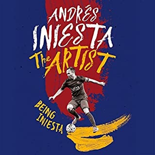 The Artist: Being Iniesta cover art