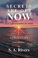 Secrets Are Out Now: How a Girl Overcomes the World
