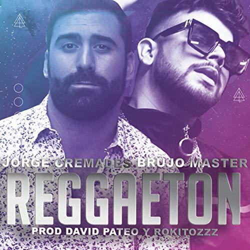 Reggaeton (feat. Brujo Master) [Explicit]