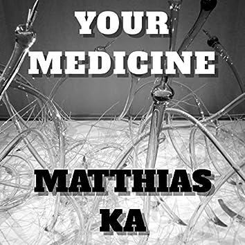 YOUR MEDECINE