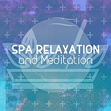 Spa Relaxation and Meditation